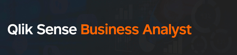 Qlik Sense - Business Analyst