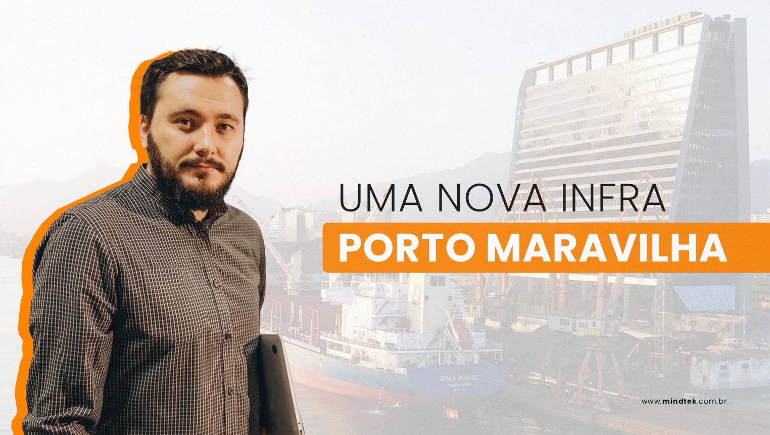 Nova infraestrutura em tecnologia da informação na zona portuária no rio de janeiro